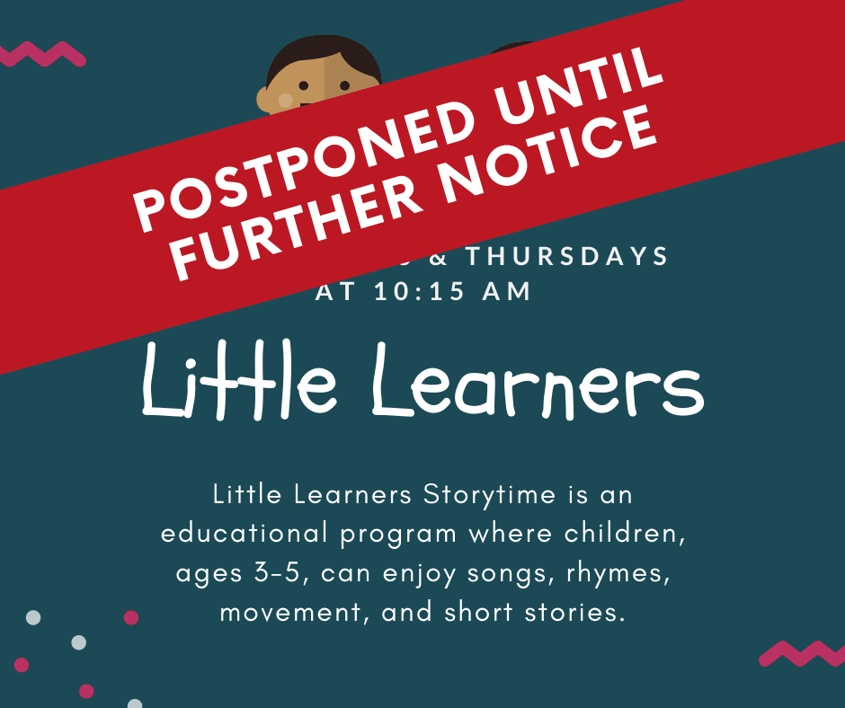 Little Learners Postponed