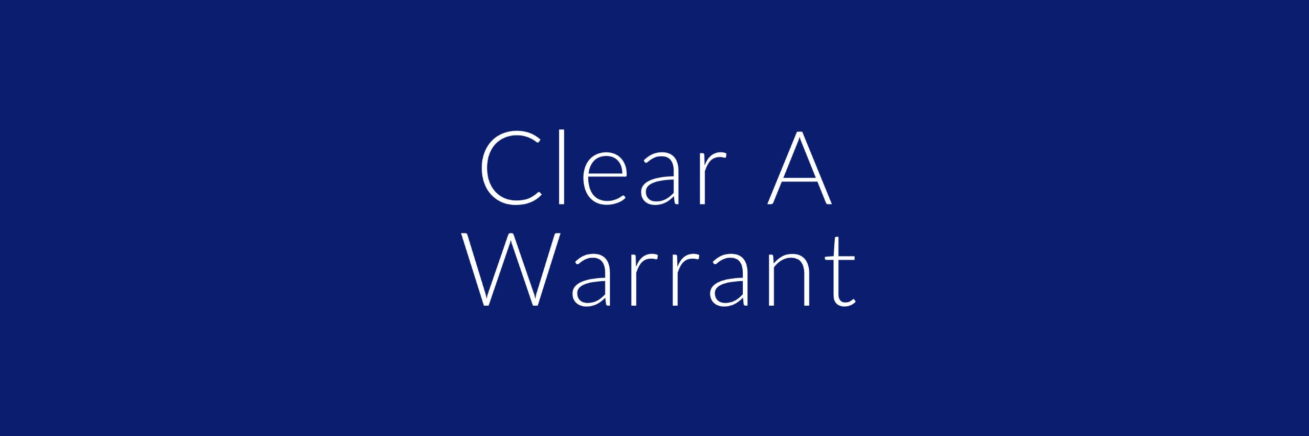 clear a warrant button